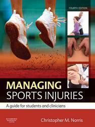 Managing Sports Injuries E Book Book PDF