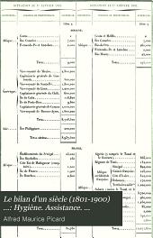 Le bilan d'un siècle (1801-1900) ...: Hygiène. Assistance. Colonisation. Défense nationale