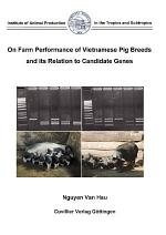 On Farm Performance of Vietnamese Pigs Breeds and its Relation to Candidate Genes