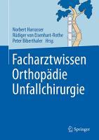 Facharztwissen Orthop  die Unfallchirurgie PDF