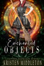 Enchanted Objects (YA Witch Series)