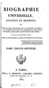 Biographie universelle, ancienne et moderne, ouvrage rédigé par une société de gens de lettres: Volume37