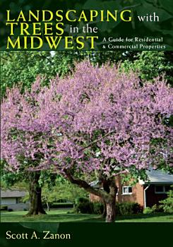 Landscaping with Trees in the Midwest PDF