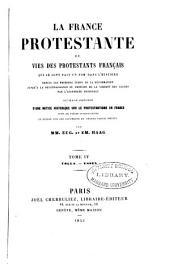 La France protestante: ou, Vies des protestants franc̦ais qui se sont fait un nom dans l'histoire depuis les premiers temps de la réformation jusqu'à la reconnaissance du principe de la liberté des cultes par l'Assemblée nationale, Volume4