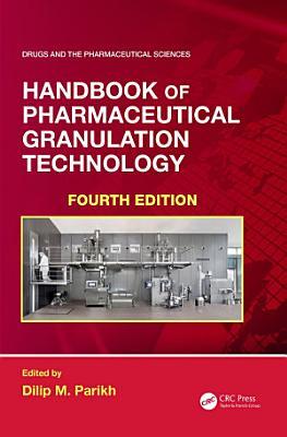 Handbook of Pharmaceutical Granulation Technology PDF