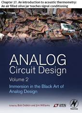 Analog Circuit Design Volume 2: Chapter 27. An introduction to acoustic thermometry: An air filled olive jar teaches signal conditioning