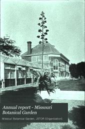 Annual Report - Missouri Botanical Garden: Volume 5