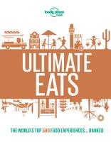 Lonely Planet s Ultimate Eats PDF