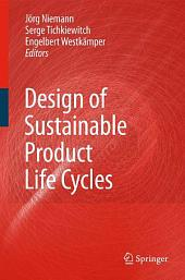 Design of Sustainable Product Life Cycles