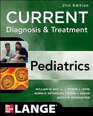 CURRENT Diagnosis and Treatment Pediatrics  Twenty First Edition PDF