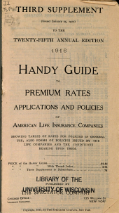 Handy Guide to Premium Rates, Applications and Policies of American Life Insurance Companies: Volume 25
