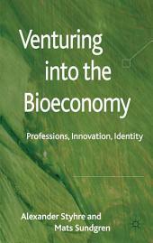 Venturing into the Bioeconomy: Professions, innovation, identity
