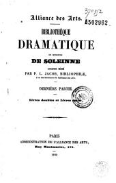 Bibliothèque dramatique de Monsieur de Soleinne: catalogue, Volumes 1 à 2