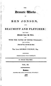 The Dramatic Works of Ben Jonson, and Beaumont and Fletcher: Volume 3