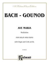 Ave Maria (Meditation): For Violin and Piano