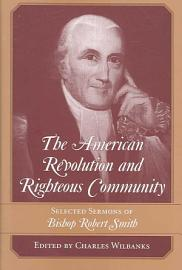The American Revolution And Righteous Community