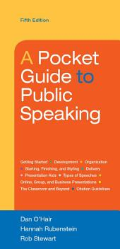 A Pocket Guide to Public Speaking: Edition 5