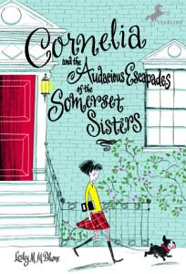 Cornelia and the Audacious Escapades of the Somerset Sisters Book
