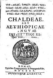 Chaldeae seu Aethiopicae linguae institutiones