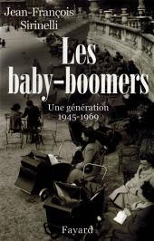 Les Baby-boomers: Une génération (1945-1969)