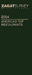 Zagatsurvey 2004 America s Top Restaurants PDF