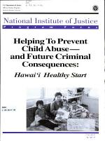 Helping to Prevent Child Abuse and Future Criminal Consequences