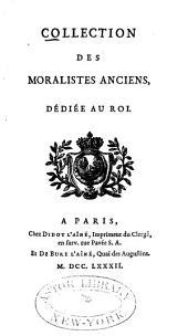 Collection des moralistes anciens: dédiée au roi, Volume11