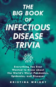 The Big Book of Infectious Disease Trivia PDF