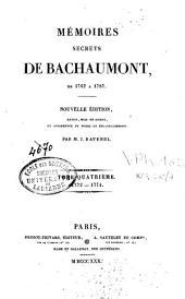 Mémoires secrets de Bachaumont de 1762 à 1787: Volume4