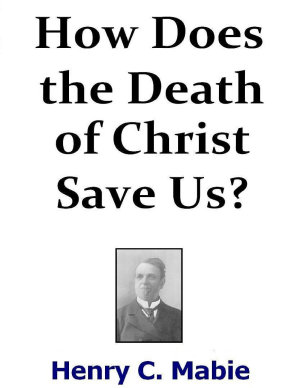 How Does the Death of Christ Save Us