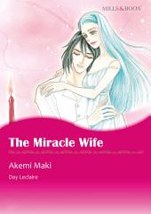 The Miracle Wife: Mills & Boon Comics