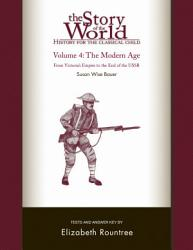 The Story Of The World History For The Classical Child The Modern Age Tests And Answer Key Vol 4 Story Of The World  Book PDF