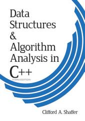 Data Structures and Algorithm Analysis in C++, Third Edition: Edition 3
