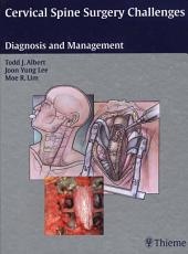 Cervical Spine Surgery Challenges: Diagnosis and Management