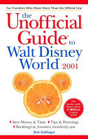 The Unofficial Guide? to Walt Disney World? 2001