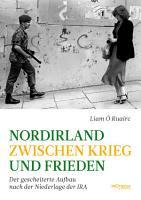 Nordirland zwischen Krieg und Frieden PDF