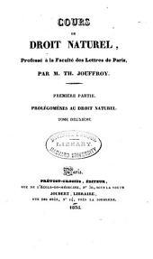 Cours de droit naturel: Année classique 1834-1835 13e-24e leçon. 2 v. 1835