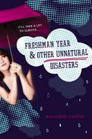 Freshman Year   Other Unnatural Disasters PDF
