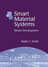 Smart Material Systems: Model Development