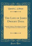 The Life of James Dwight Dana