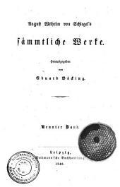 August Wilhelm von Schlegel's sammtliche Werke: Band 9
