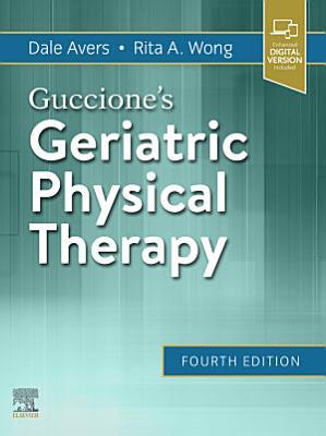 Guccione's Geriatric Physical Therapy E-Book