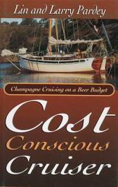 Cost Conscious Cruiser: Champagne Cruising on a Beer Budget