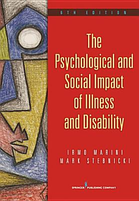 The Psychological and Social Impact of Illness and Disability  6th Edition PDF