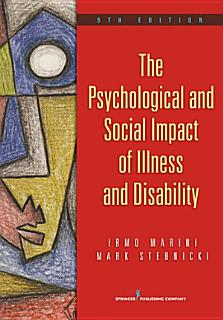 The Psychological and Social Impact of Illness and Disability  6th Edition Book