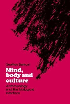 Mind  Body and Culture