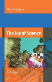 The Joy of Science: An Examination of How Scientists Ask and Answer Questions Using the Story of Evolution as a Paradigm