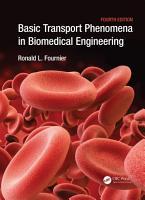 Basic Transport Phenomena in Biomedical Engineering PDF