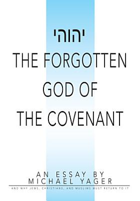 The Forgotten God of the Covenant PDF