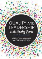 Quality and Leadership in the Early Years PDF